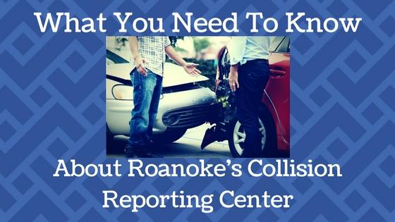 Roanoke Collision Reporting Center
