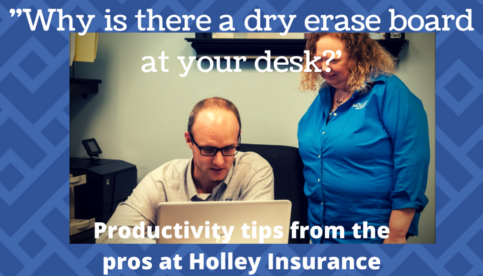 """""""Why Is There A Dry Erase Board On Your Desk?"""" And Other Productivity Tricks And Tools"""